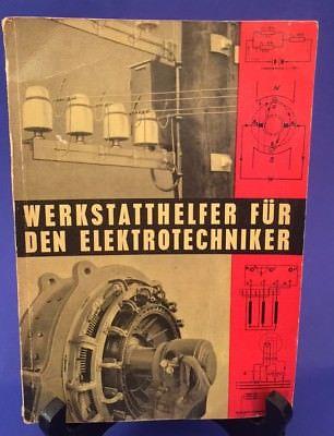 Werkstatthelfer für den Elektrotechniker Ing. Frutschnigg, Walter und Josef Dipl