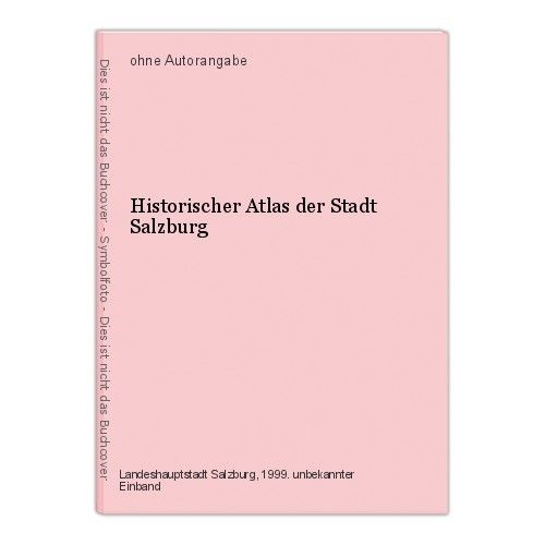 Historischer Atlas der Stadt Salzburg