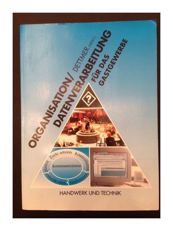 Organisation, Datenverarbeitung für das Gastgewerbe. - Hamburg : Handwerk und Te
