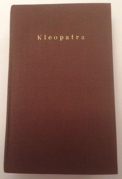 Kleopatra Die genialste Frau des Altertums Wertheimer, Oskar von: