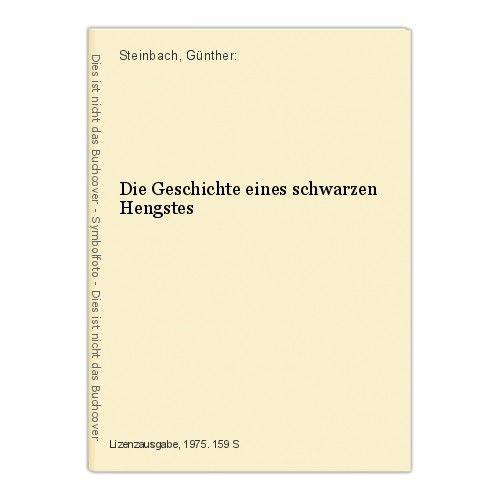 Black Beauty Die Geschichte eines schwarzen Hengstes Steinbach, Günther: