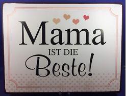 Mama Ist die Beste Blechschild ca. 26.5 X 35 17006