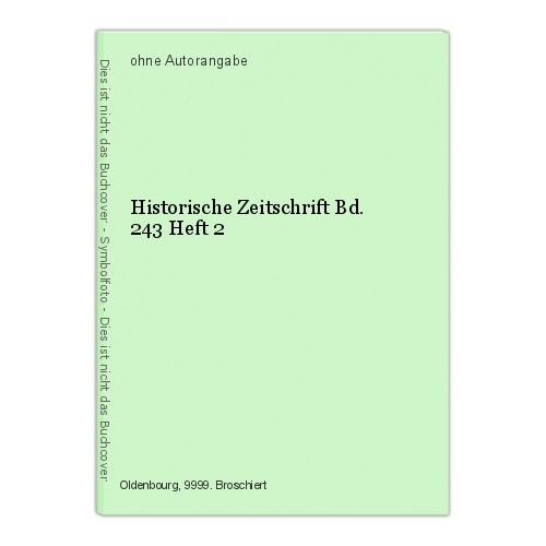 Historische Zeitschrift Bd. 243 Heft 2