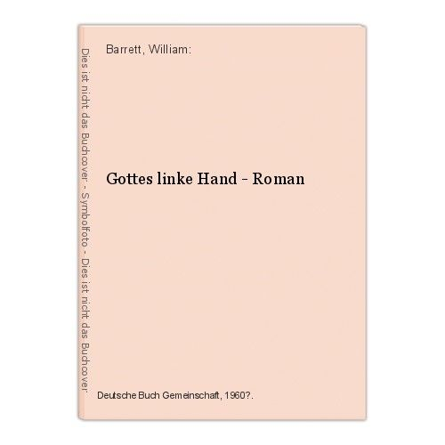 Gottes linke Hand - Roman Barrett, William:
