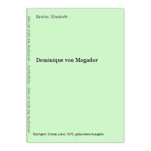 Dominique von Mogador Barbier, Elisabeth:
