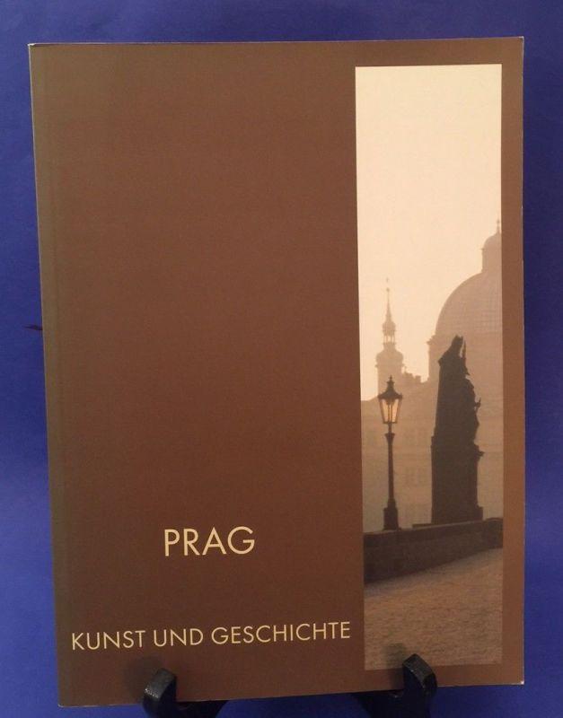 Prag Kunst und Geschichte Porter, Tim: