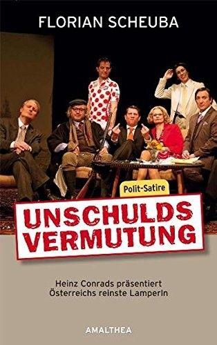Unschuldsvermutung : Heinz Conrads präsentiert Österreichs reinste Lamperln ; Po