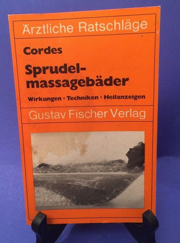 Sprudelmassagebäder Wirkungen - Techniken - Heilanzeigen Cordes: