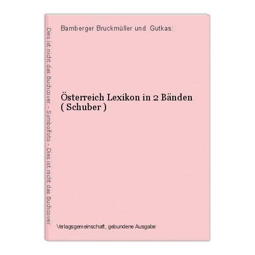 Österreich Lexikon in 2 Bänden ( Schuber ) Bamberger Bruckmüller und  Gutkas: