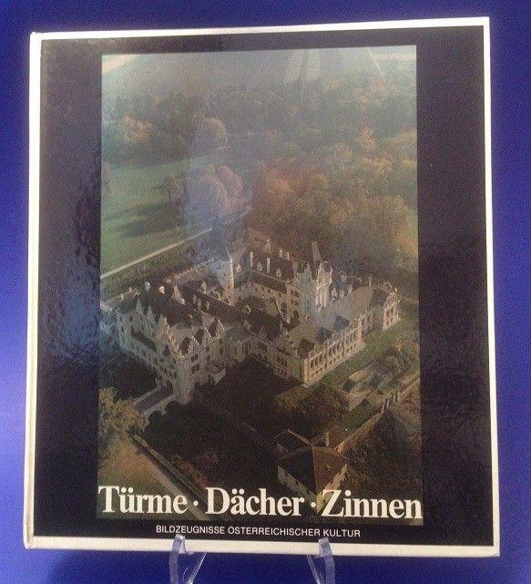 Türme, Dächer, Zinnen : Bildzeugnisse österr. Kultur. hrsg. von Christian Brands