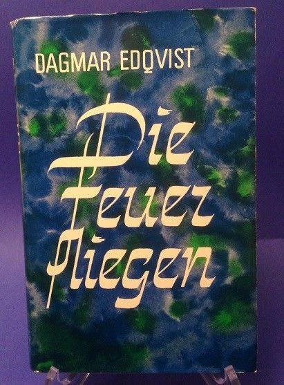 Die Feuerfliegen Edqvist, Dagmar: