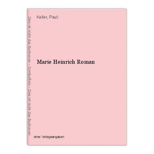 Marie Heinrich Roman Keller, Paul: