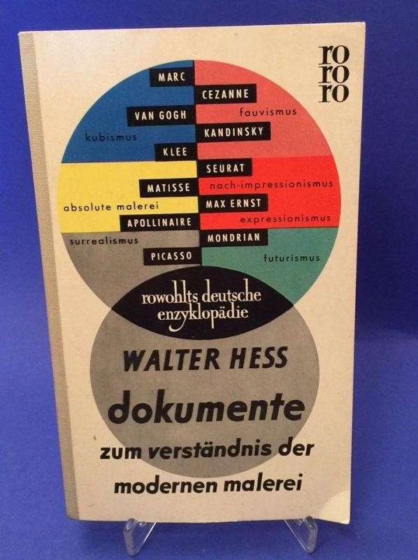 Dokumente zum Verständnis der modernen Malerei Hess, Walter:
