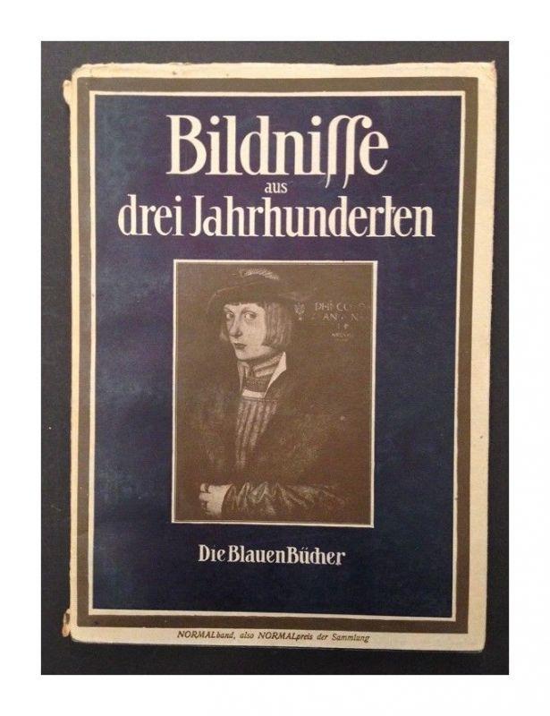 Bildnisse aus drei Jahrhunderten Langewiesche, Karl Robert: