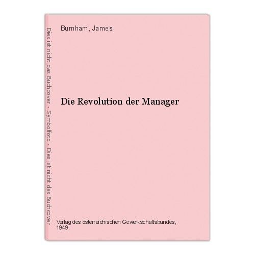 Die Revolution der Manager Burnham, James: