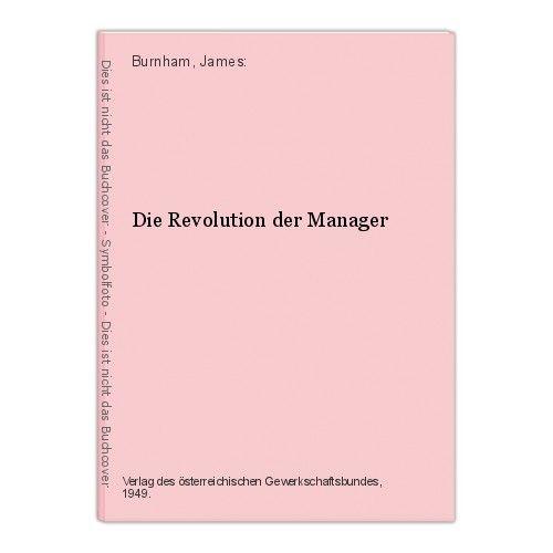 Die Revolution der Manager Burnham, James: 0