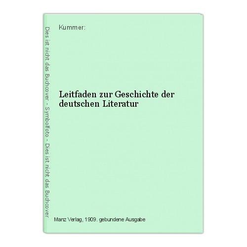 Leitfaden zur Geschichte der deutschen Literatur Kummer: