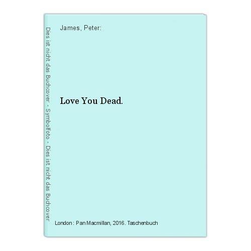 Love You Dead. James, Peter: