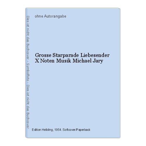 Grosse Starparade Liebesender X Noten Musik Michael Jary