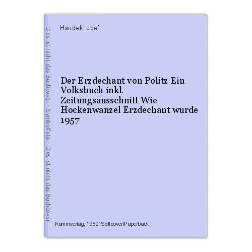 Der Erzdechant von Politz Ein Volksbuch inkl. Zeitungsausschnitt Wie Hockenwanze