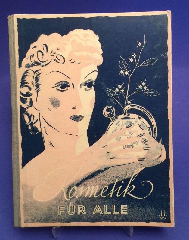 Kosmetik für alle Ein praktisches Lehrbuch für Heimkosmetik Puchalsky, Josefine: