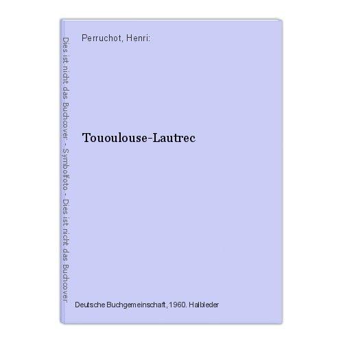 Tououlouse-Lautrec Perruchot, Henri: