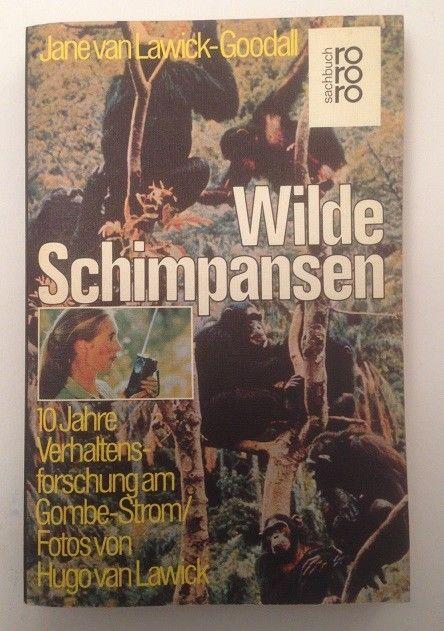 Wilde Schimpansen 10 Jahre Verhaltensforschung am Gombe Strom Lawick-Goodall, Ja