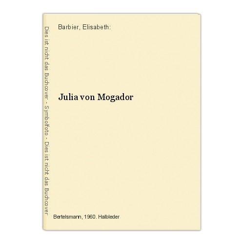 Julia von Mogador Barbier, Elisabeth: