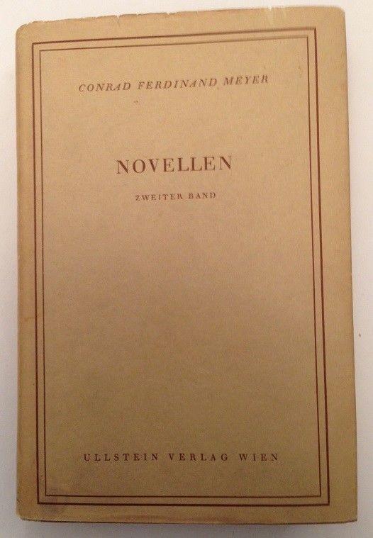 Novellen zweiter Band Meyer, Conrad Ferdinand: