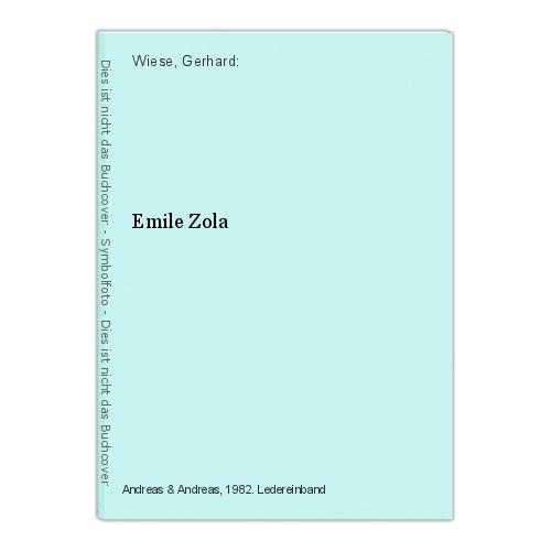 Emile Zola Wiese, Gerhard: