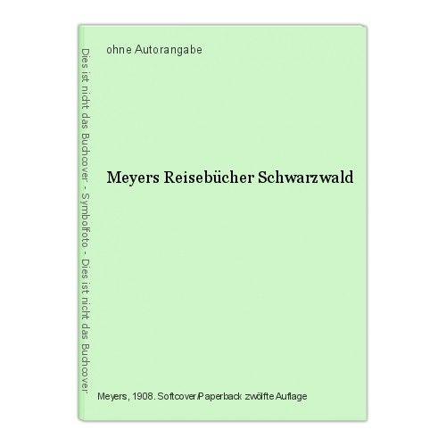 Meyers Reisebücher Schwarzwald