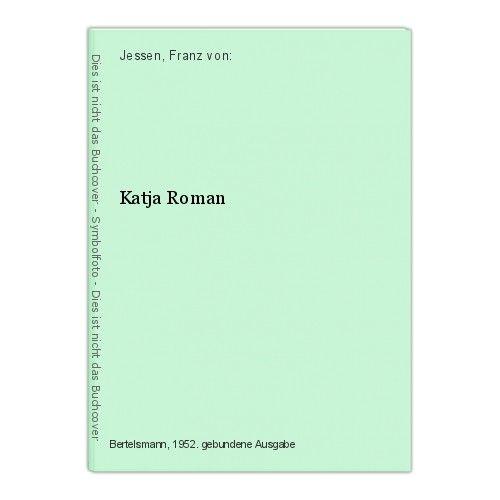 Katja Roman Jessen, Franz von: