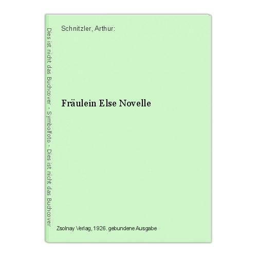 Fräulein Else Novelle Schnitzler, Arthur:
