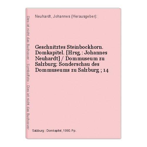 Geschnitztes Steinbockhorn. Domkapitel. [Hrsg.: Johannes Neuhardt] / Dommuseum z
