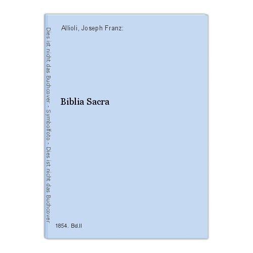 Biblia Sacra Allioli, Joseph Franz:
