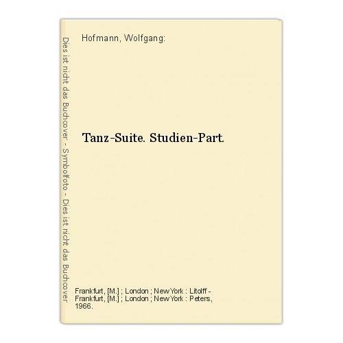 Tanz-Suite. Studien-Part. Hofmann, Wolfgang: