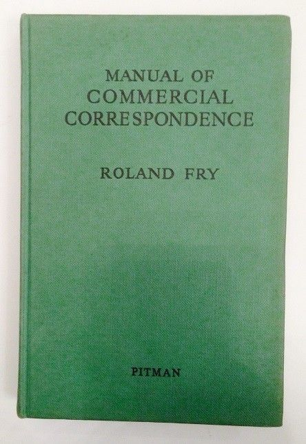 Manual of Commercial Correspondence Fry, Roland: