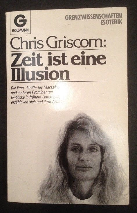 Zeit ist eine Illusion erzählt über ihr Leben und ihre Arbeit. Aufgezeichn. von