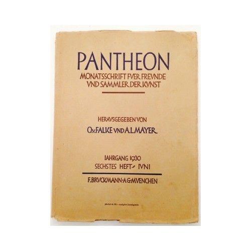 Pantheon : internationale Jahreszeitschrift für Kunst [Zeitschrift. Monatsschrif