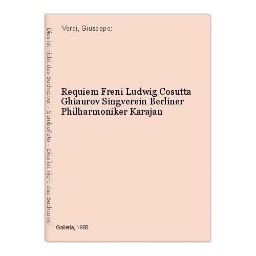 Requiem Freni Ludwig Cosutta Ghiaurov Singverein Berliner Philharmoniker Karajan