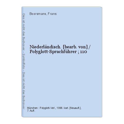 Niederländisch. [bearb. von] / Polyglott-Sprachführer ; 110 Beersmans, Frans: