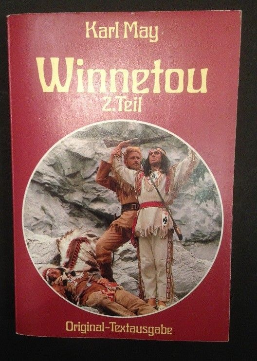 Winnetou 2. Teil Original Textausgabe May, Karl: