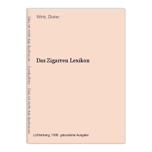 Das Zigarren Lexikon Wirtz, Dieter: