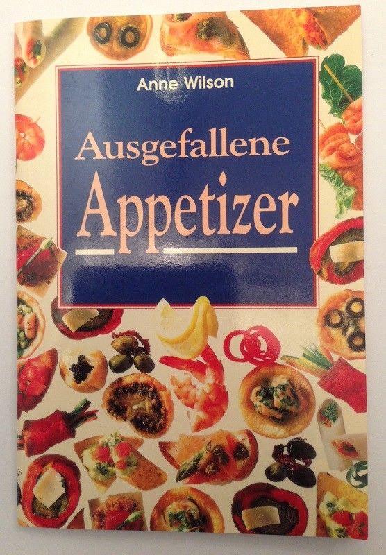 Ausgefallene Appetizer Wilson, Anne: