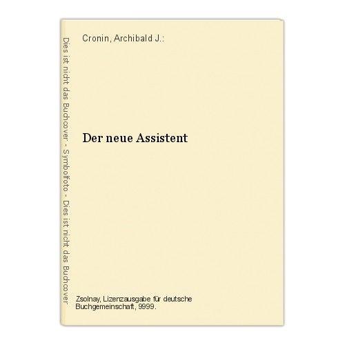 Der neue Assistent Cronin, Archibald J.: