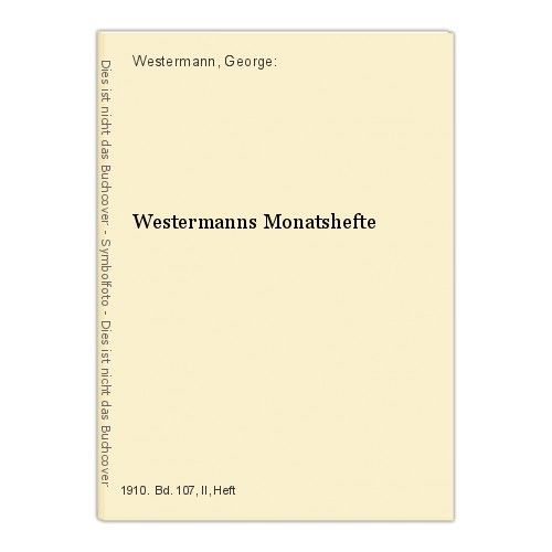 Westermanns Monatshefte Westermann, George: