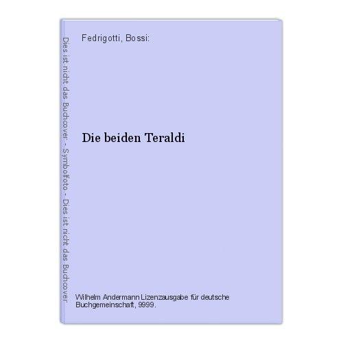 Die beiden Teraldi Fedrigotti, Bossi: