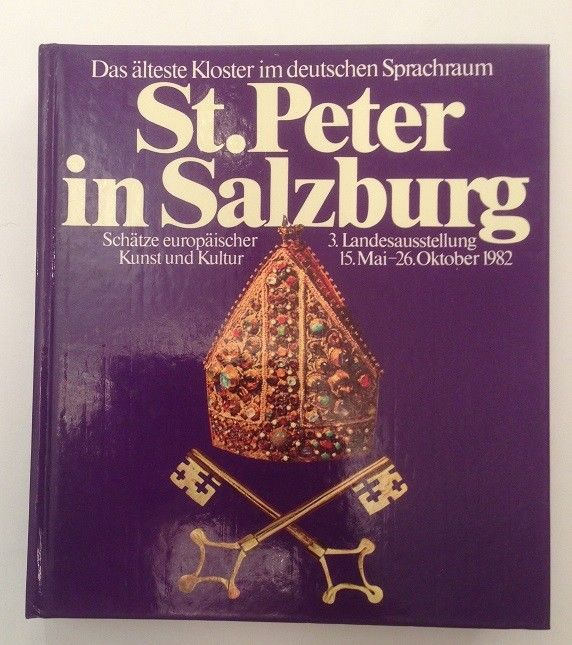 St. Peter in Salzburg [Hrsg. Amt der Salzburger Landesregierung, Kulturabteilung