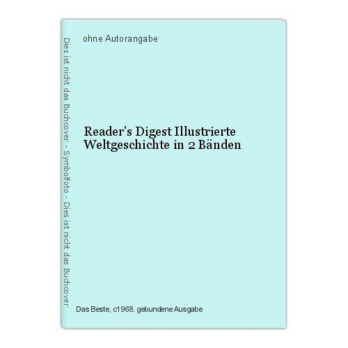 Reader's Digest Illustrierte Weltgeschichte in 2 Bänden