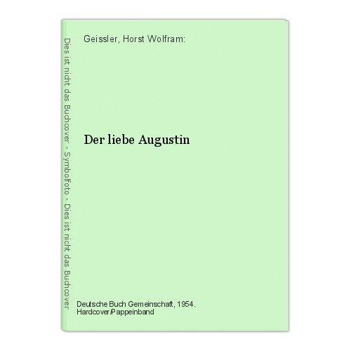 Der liebe Augustin Geissler, Horst Wolfram: